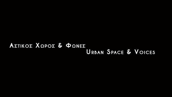 Urban Space and Voices